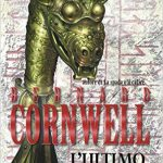 L'ultimo Re di Bernard Cornwell