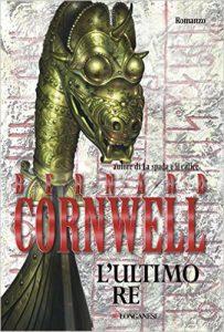 L'ultimo Re di Bernard Cornwell