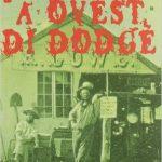 A Ovest di Dodge di Louis L'Amour