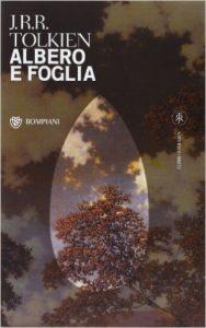 Albero e Foglia di John Ronald Reuel Tolkien