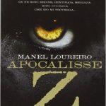 Apocalisse Z di Manel Loureiro