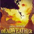 Deadweather and Sunrise di Geoff Rodkey