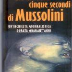 Gli ultimi cinque secondi di Mussolini di Giorgio Pisanò