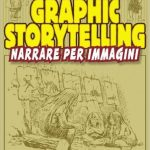 Graphic storytelling di Will Eisner