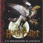 Harry Potter e il prigioniero di Azkaban di Joanne Kathleen Rowling