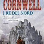 I Re del Nord di Bernard Cornwell