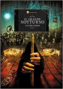 Il Grande Notturno di Ian Delacroix