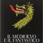 Il Medioevo e il fantastico di John R.R. Tolkien