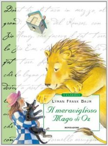 Il Meraviglioso Mago di Oz di Lyman Frank Baum
