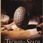 Il Trono di Spade di George Raymond Richard Martin