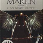 Il dominio della Regina di George Raymond Richard Martin