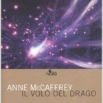 Il volo del drago di Anne McCaffrey