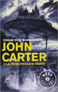 La Principessa di Marte di Edgar Rice Burroughs