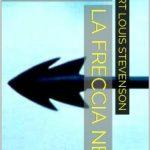 La freccia nera di Robert Louis Stevenson