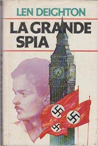 La grande spia di Len Deighton