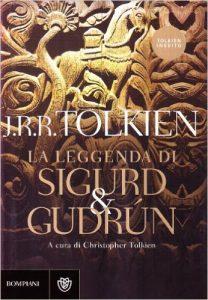 La leggenda di Sigurd e Gudrún di J.R.R. Tolkien