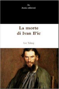 La morte di Ivan Il'ič di Lev Tolstoj