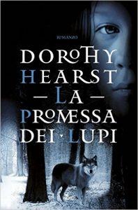 La promessa dei lupi di Dorothy Hearst