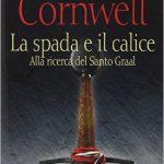 La spada e il calice di Bernard Cornwell