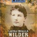 Laura Ingalls Wilder, a Biography di William Anderson