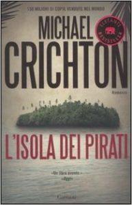L'isola dei pirati di Michael Crichton