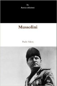 Mussolini di Paolo Valera
