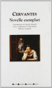 Novelle esemplari di Miguel de Cervantes