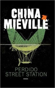 Perdido Street Station di China Miéville