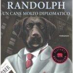 Randolph, un cane molto diplomatico di J.F. Englert