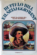 Buffalo Bill e il selvaggio West di Henry Blackman Sell e Victor Weybright