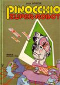 Pinocchio super-robot di Max Bunker