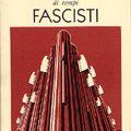Ricordi di tempi fascisti di Gian Maria Capuani